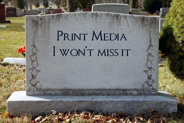 RIP Print Media
